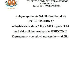 Kolejne spotkanie Szkółki Wędkarskiej POD CHMURKĄ 06,07,2019